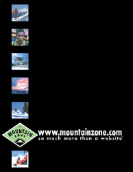 Mountain Zone print ad designed to stand out amongst endless powder shots.