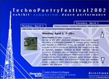 This site was made for the 2002 Techno Poetry Festival, as part of an identity package which included posters, wayfinding, and event program.
